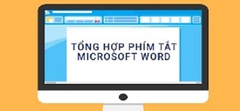 Những phím tắt thông dụng trong Microsoft Word